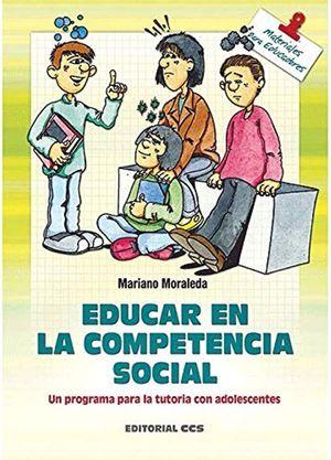 EDUCAR EN LA COMPETENCIA SOCIAL. UN PROGRAMA PARA LA TUTORIA CON ADOLESCENTES
