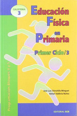 EDUCACION FISICA EN PRIMARIA. PRIMER CICLO / VOL 3