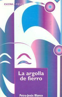 ARGOLLA DE FIERRO, LA
