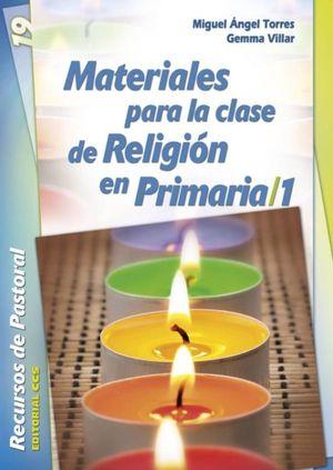 MATERIALES PARA LA CLASE DE RELIGION EN PRIMARIA / 1