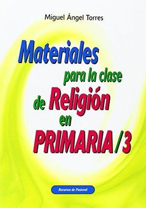 MATERIALES PARA LA CLASE DE RELIGION EN PRIMARIA / 3