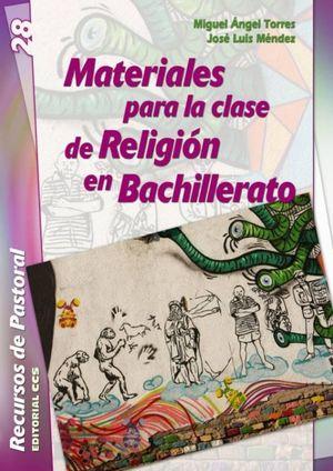 MATERIALES PARA LA CLASE DE RELIGION EN BACHILLERATO