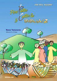 PARA PINTAR Y CONTAR LA BIBLIA 2 / 3 ED.