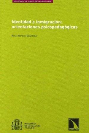 IDENTIFICACION E INMIGRACION. ORIENTACIONES PSICOPEDAGOGICAS