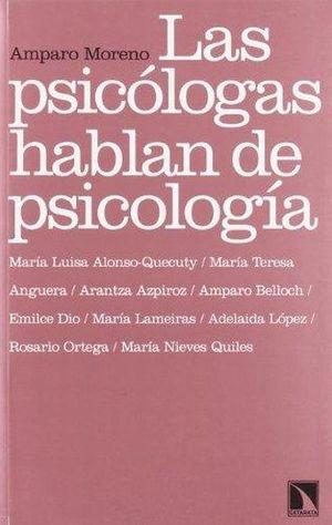 PSICOLOGAS HABLAN DE PSICOLOGIA, LAS