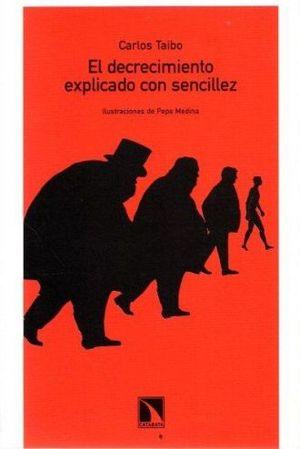 DECRECIMIENTO EXPLICADO CON SENCILLEZ, EL / 2 ED.