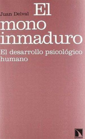MONO INMADURO, EL