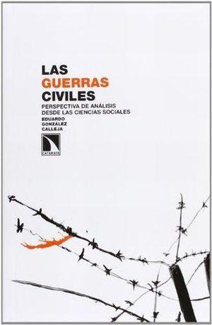 GUERRAS CIVILES, LAS. PERSPECTIVAS DE ANALISIS DESDE LAS CIENCIAS SOCIALES