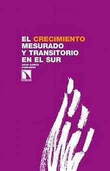 CRECIMIENTO MESURADO Y TRANSITORIO DEL SUR, EL