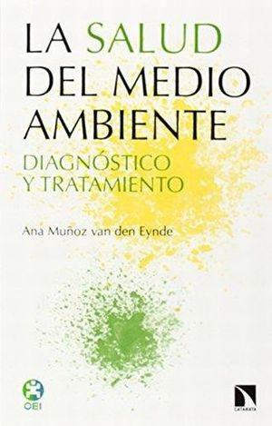 SALUD DEL MEDIO AMBIENTE, LA. DIAGNOSTICO Y TRATAMIENTO