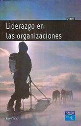 LIDERAZGO EN LAS ORGANIZACIONES / 6 ED.
