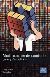 MODIFICACION DE CONDUCTA. QUE ES Y COMO APLICARLA / 8 ED.
