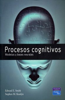 PROCESOS COGNITIVOS. MODELOS Y BASES NEURONALES