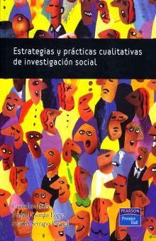 ESTRATEGIAS Y PRACTICAS CUALITATIVAS DE INVESTIGACION SOCIAL