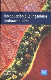 INTRODUCCION A LA INGENIERIA MEDIOAMBIENTAL / 3 ED.