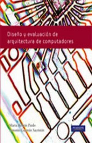 DISEÑO Y EVALUACION DE ARQUITECTURAS DE COMPUTADORAS