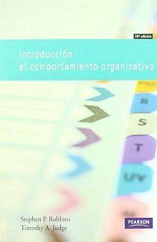 INTRODUCCION AL COMPORTAMIENTO ORGANIZATIVO / 10 ED.