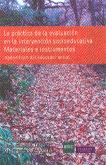 PRACTICA DE LA EVALUACION EN LA INTERVENCION SOCIOEDUCATIVA, LA. MATERIALES E INSTRUMENTOS