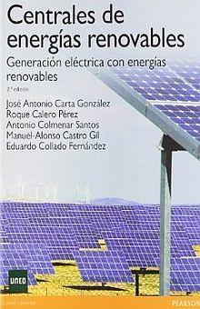 CENTRALES DE ENERGIAS RENOVABLES / 2 ED.