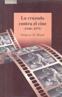 CRUZADA CONTRA EL CINE 1940-1975, LA