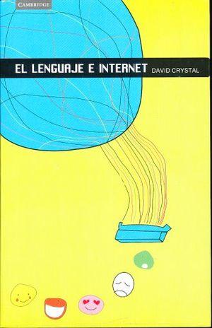 LENGUAJE E INTERNET, EL
