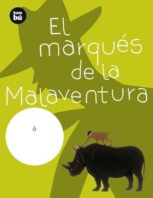 MARQUES DE LA MALAVENTURA, EL
