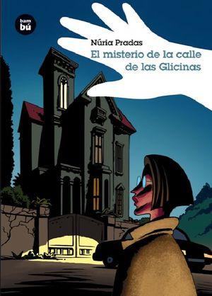 MISTERIO DE LA CALLE DE LAS GLICINAS, EL