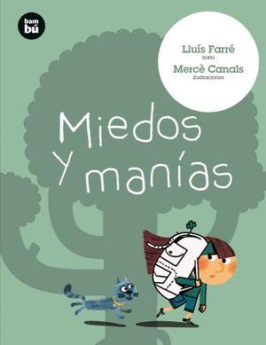 MIEDOS Y MANIAS