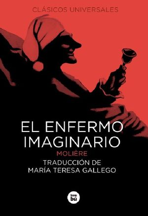 ENFERMO IMAGINARIO, EL