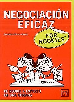 NEGOCIACION EFICAZ FOR ROOKIES