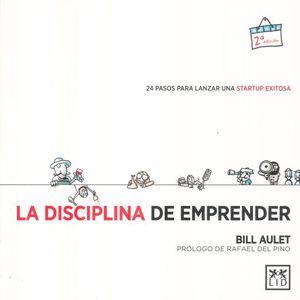 DISCIPLINA DE EMPRENDER, LA / 2 ED.