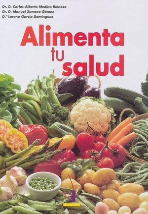 ALIMENTA TU SALUD / PD.