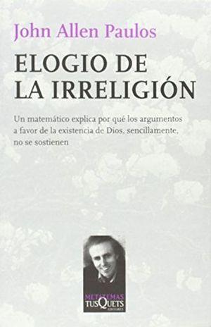 ELOGIO DE LA IRRELIGION