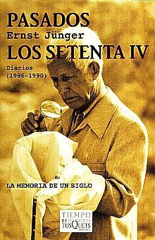 PASADOS. LOS SETENTA IV DIARIOS (1986 - 1990)