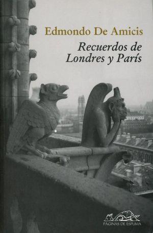 RECUERDOS DE LONDRES Y PARIS