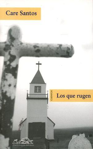 QUE RUGEN, LOS