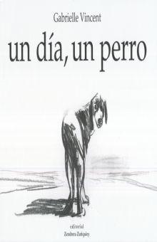 UN DIA UN PERRO / 2 ED. / PD.
