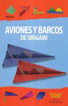 AVIONES Y BARCOS DE ORIGAMI / PD.