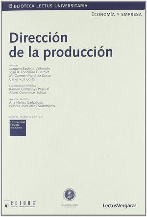 Dirección de la producción (Incluye CD ROM)