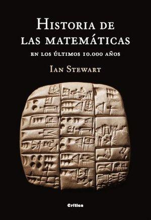 HISTORIA DE LAS MATEMATICAS. EN LOS ULTIMOS 10000 AÑOS / PD.