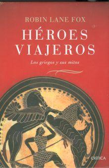 HEROES VIAJEROS. LOS GRIEGOS Y SUS MITOS / PD.