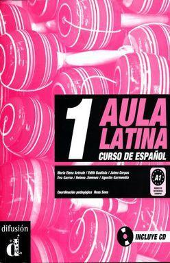 AULA LATINA 1 CURSO DE ESPAÑOL. LIBRO DEL ALUMNO (INCLUYE CD)
