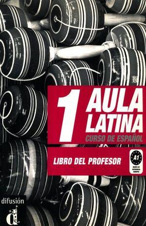 AULA LATINA 1 CURSO DE ESPAÑOL. LIBRO DEL PROFESOR