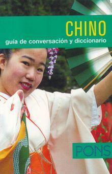 CHINO GUIA DE CONVERSACION Y DICCIONARIO