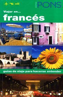 VIAJAR EN FRANCES. GUIAS DE VIAJE PARA HACERSE ENTENDER