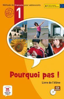 POURQUOI PAS 1 LIVRE DE L ELEVE A1 (CD INCLUS)