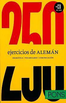 250 EJERCICIOS DE ALEMAN (INCLUYE CD)