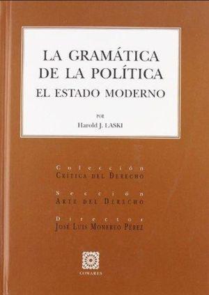 GRAMATICA DE LA POLITICA, LA. EL ESTADO MODERNO / PD.
