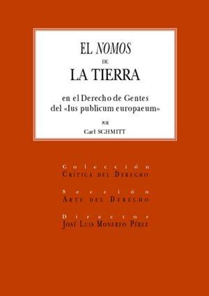 NOMOS DE LA TIERRA EN EL DERECHO DE GENTES DEL IUS PUBLICUM EUROPAEUM, EL / PD.