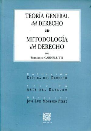 TEORIA GENERAL DEL DERECHO. METODOLOGIA DEL DERECHO
